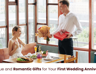 Most Unique and Romantic Gifts for Your First Wedding Anniversary