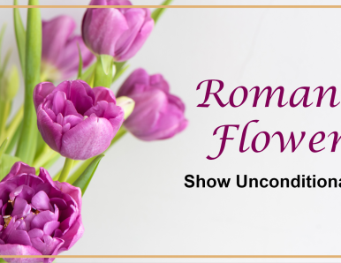 Romantic Flowers Can Show Unconditional Love