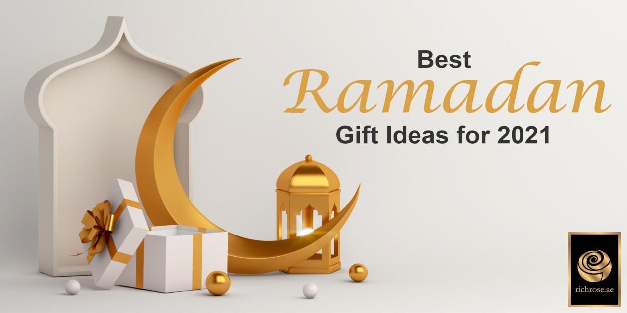 Best Ramadan gift Ideas for 2021